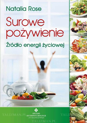 Surowe pożywienie – źródło energii życiowej - Okładka książki