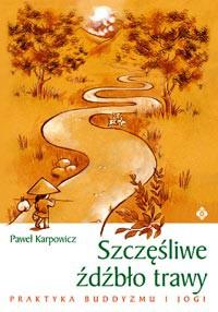 Szczęśliwe źdźbło trawy - Okładka książki