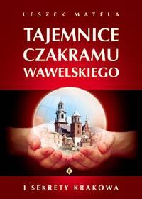 Tajemnice czakramu wawelskiego - Okładka książki
