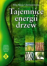 Tajemnice energii drzew - Okładka książki