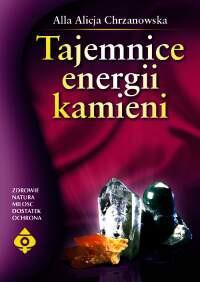 Tajemnice energii kamieni - Okładka książki