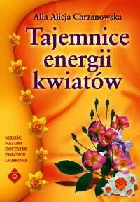 Tajemnice energii kwiatów - Okładka książki