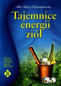 Tajemnice energii ziół - Okładka książki