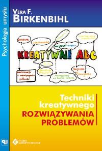 Techniki kreatywnego rozwiazywania problemów - Okładka książki