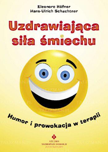 Uzdrawiająca siła śmiechu - Okładka książki