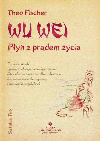 Wu wei – płyń z prądem życia - Okładka książki