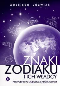 Znaki Zodiaku i ich władcy - Okładka książki