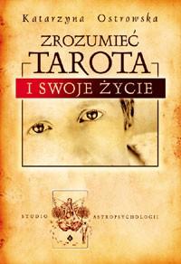 Zrozumieć Tarota i swoje życie - Okładka książki
