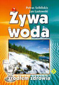 Żywa woda źródłem zdrowia - Okładka książki