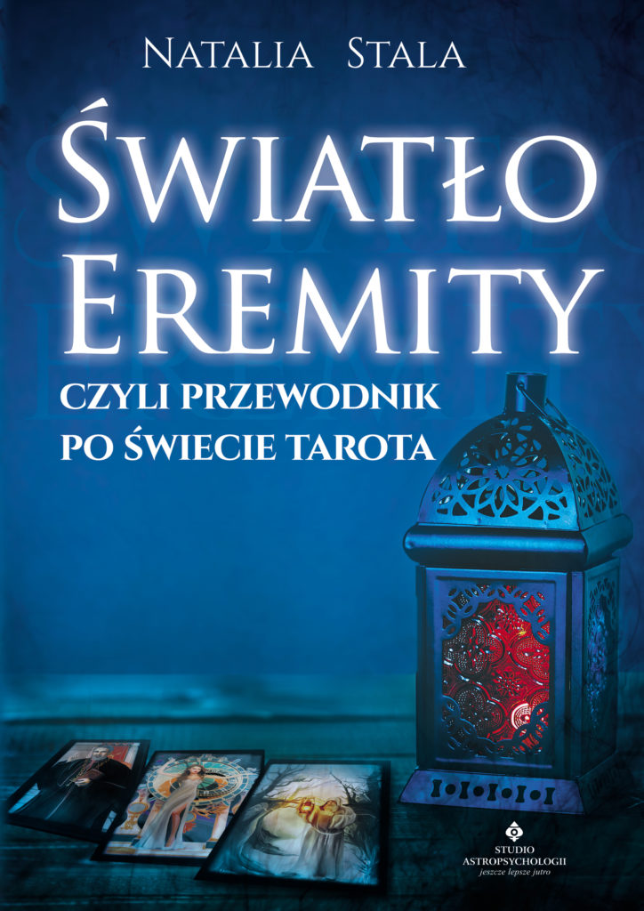 Światło Eremity, czyli przewodnik po świecie Tarota - Okładka książki