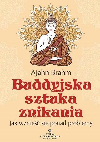 Buddyjska sztuka znikania. Jak wznieść się ponad problemy - Okładka książki