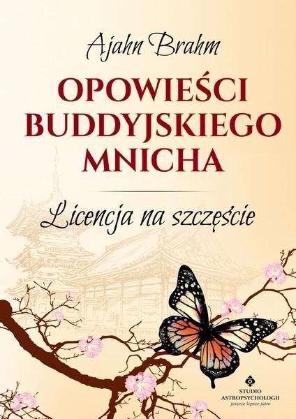Opowieści buddyjskiego mnicha. Licencja na szczęście - Okładka książki