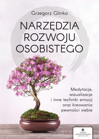 Narzedzia rozwoju osobistego Grzegorz Glinka