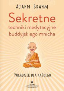 Sekretne-techniki-medytacyjne buddyjskiego mnicha Ajahn Brahm