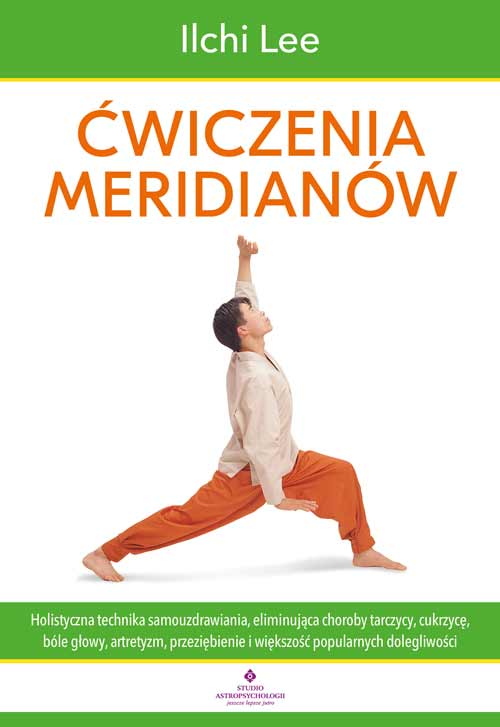 Cwiczenia meridianow Ilchi Lee