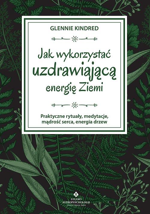 Jak wykorzystać uzdrawiającą moc ziemi OKLADKA int