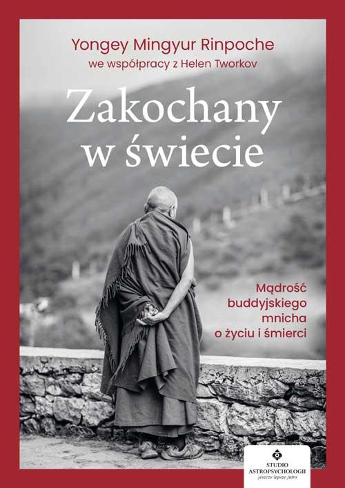 Zakochany w swiecie Yongey Mingyur Rinpoche