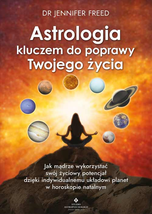 Astrologia kluczem-do-poprawy Twojego zycia Jennifer Freed