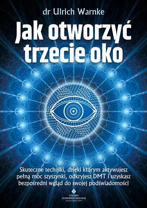 Jak otworzyc trzecie oko Ulrich Warnke