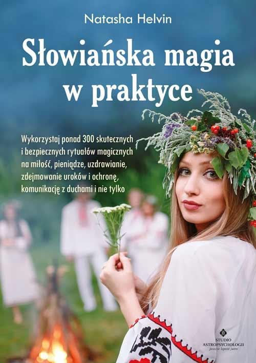 Slowianska magia w praktyce Natasha Helvin