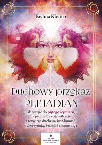 Duchowy przekaz Plejadian Pavlina Klemm