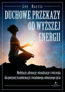 Duchowe przekazy od wyzszej energii lee harris