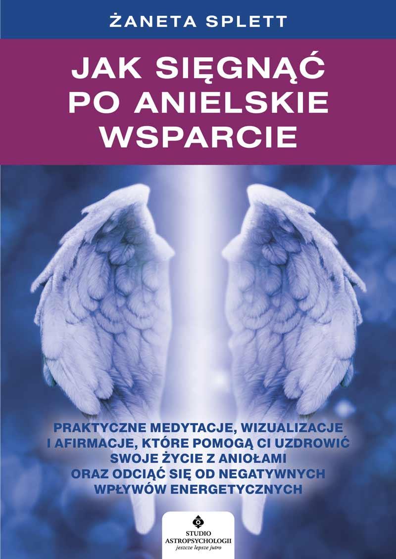Jak sięgnąć po anielskie wsparcie